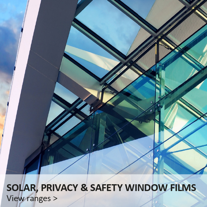 Solar, Privacy and Safety Window Films - View Ranges