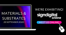 We're exhibiting at Sign and Digital: Materials and Substrates online event